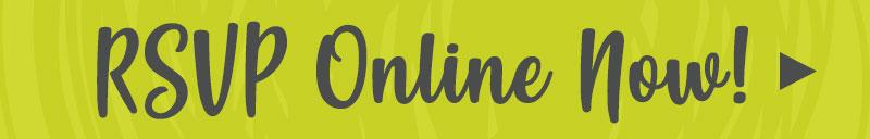 RSVP Online Now!
